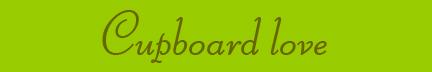 """Cupboard love"" blog post banner"