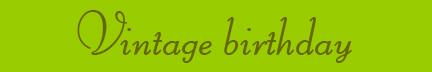 """Vintage birthday"" blog post banner"